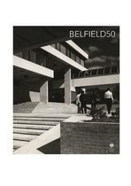 Making Belfield: Space and Place at Ucd