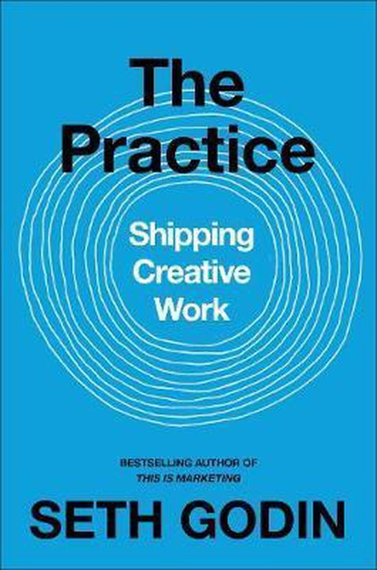 Boek cover The Practice van Seth Godin (Paperback)
