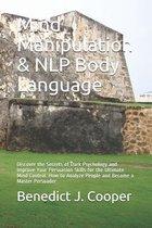 Mind Manipulation & NLP Body Language