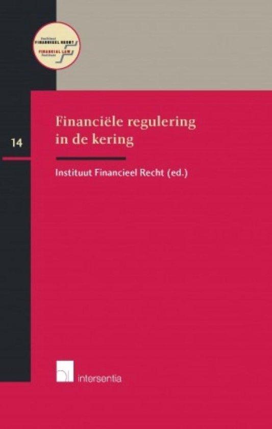 Financiële regulering in de kering - Instituut Financieel Recht  