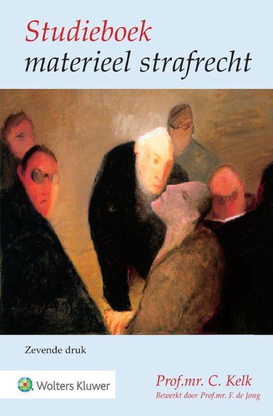 Studieboek materieel strafrecht - C. Kelk |