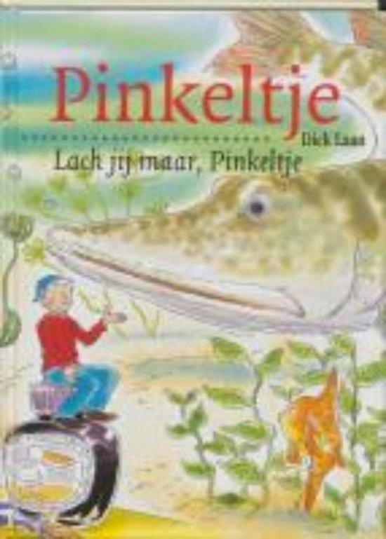 Pinkeltje 17 - Lach jij maar, Pinkeltje - Dick Laan | Readingchampions.org.uk