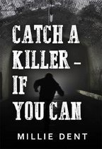 Catch a Killer - If You Can