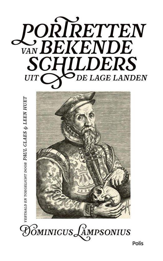 Portretten van bekende schilders uit de Lage Landen - Dominicus Lampsonius | Fthsonline.com