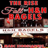 Rise and Fall of H&H Bagels, The
