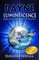 Luminescence (The Rayne Trilogy #1)