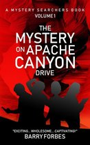 The Mystery on Apache Canyon Drive