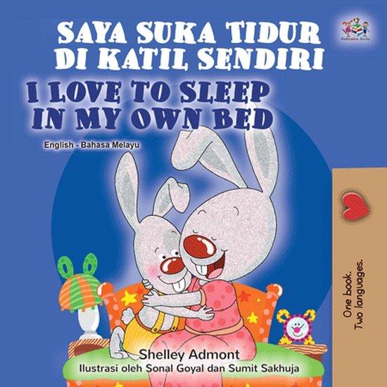Saya Suka Tidur Di katil Sendiri I Love to Sleep in My Own Bed