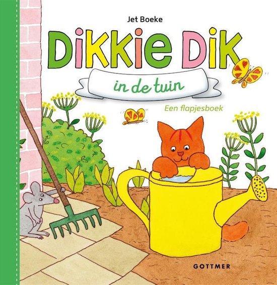 Boek cover Dikkie Dik - Dikkie Dik in de tuin van Jet Boeke (Onbekend)