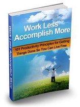Boek cover Work Less Accomplish More van Asif Ali