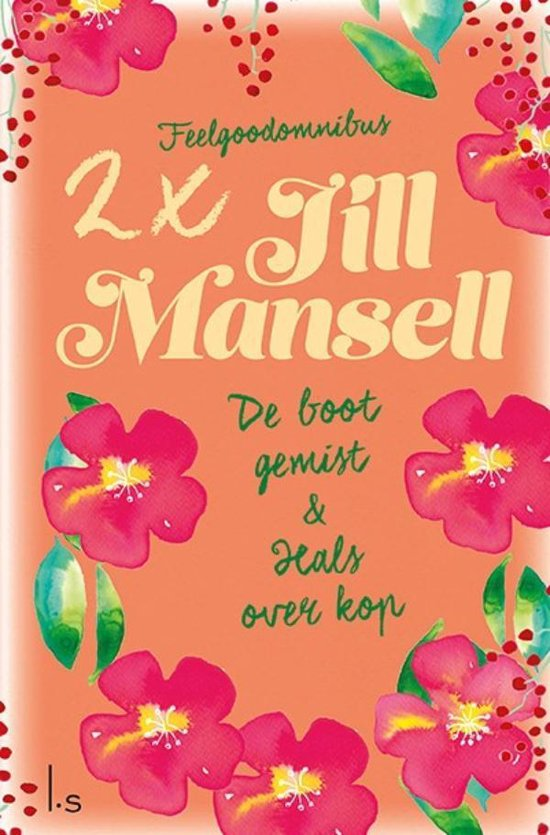 Hals over kop & De boot gemist - Jill Mansell | Readingchampions.org.uk