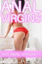 Anal Virgins - Her Anal Virginity Volume 15