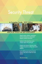 Security Threat A Complete Guide - 2019 Edition