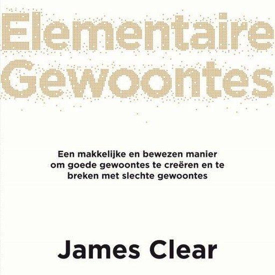 Boek cover Elementaire Gewoontes van James Clear (Onbekend)