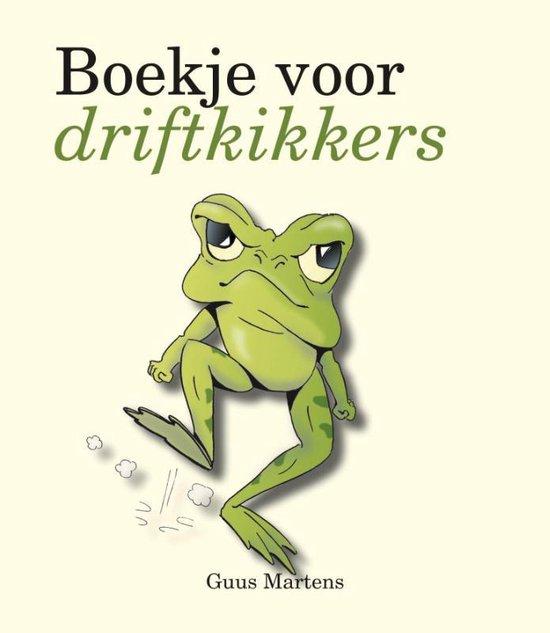 Boekje voor driftkikkers - Guus Martens |