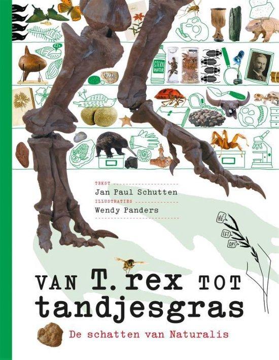 Van T. rex tot tandjesgras - Jan Paul Schutten   Fthsonline.com