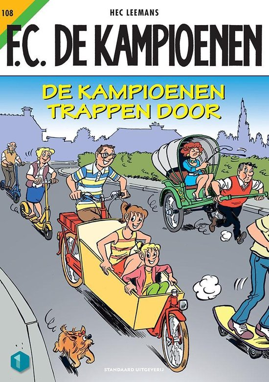F.C. De Kampioenen - 108 De Kampioenen trappen door - Hec Leemans  