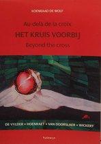 Het kruis voorbij