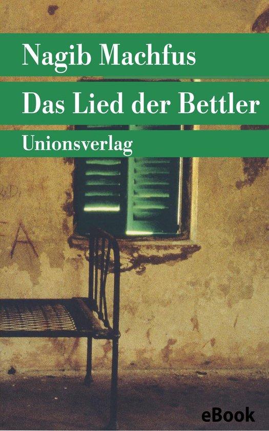 Boek cover Das Lied der Bettler van Nagib Machfus (Onbekend)