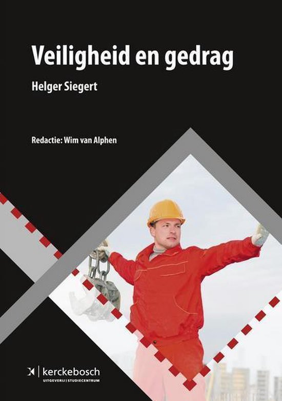 Veiligheid en gedrag - Helger Siegert | Fthsonline.com