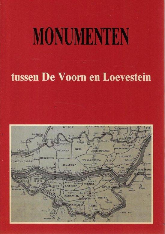 Monumenten tussen de voorn en loevestein - Redactie  