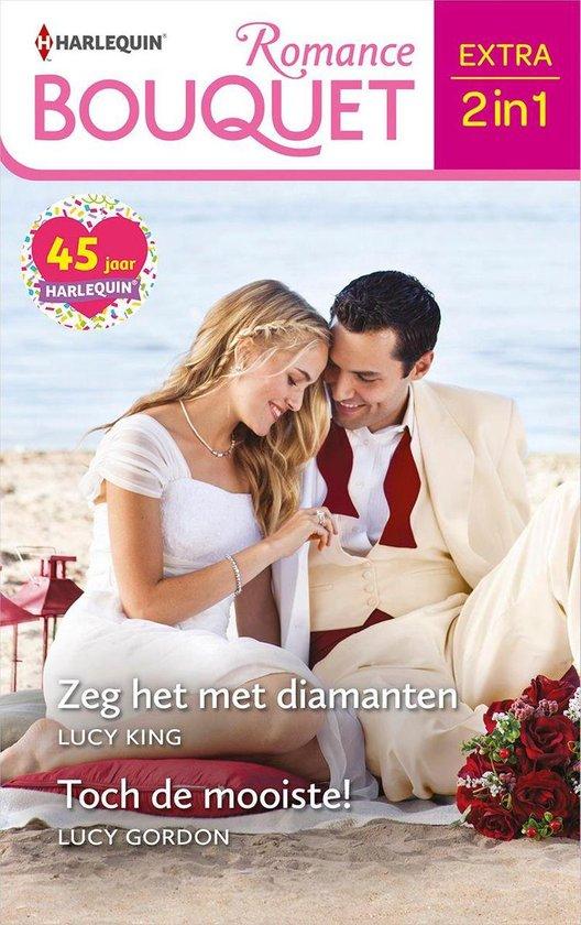Bouquet Extra 541 - Zeg het met diamanten / Toch de mooiste! - Lucy King |