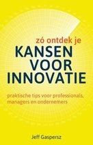 Zo ontdek je kansen voor innovatie