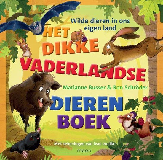 Het dikke vaderlandse dierenboek - Marianne Busser pdf epub