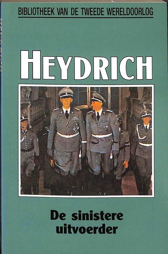 Heydrich. De sinistere uitvoeder - Alan Wykes  