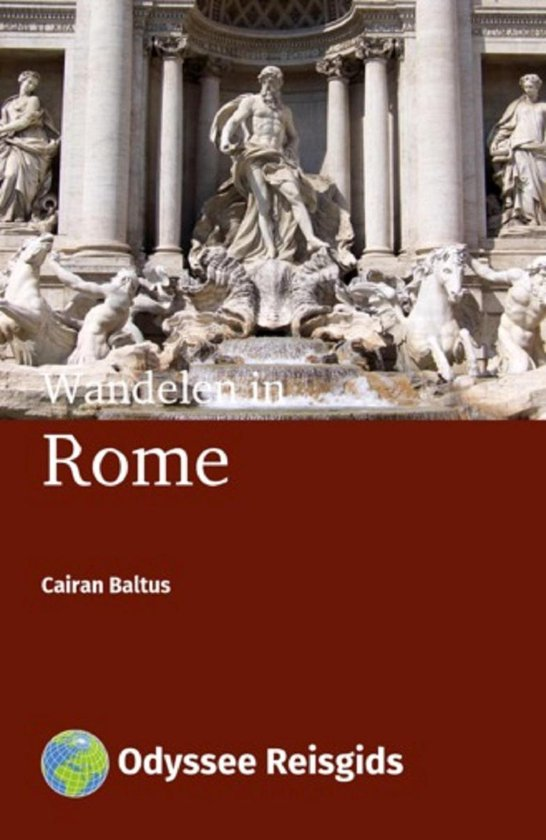 Odyssee Reisgidsen - Wandelen in Rome - Cairan Baltus  
