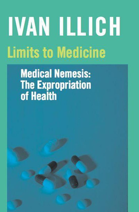 Boek cover Limits to Medicine van Ivan Illich (Onbekend)