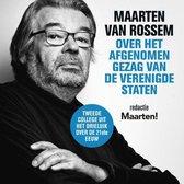 Maarten van Rossem over het afgenomen gezag van de Verenigde Staten