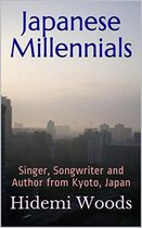 Japanese Millennials: Singer, Songwriter and Author from Kyoto, Japan