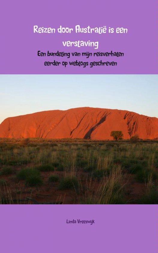 Reizen door Australie is een verslaving - Linda Vreeswijk |