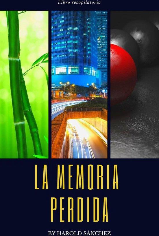 La Memoria Perdida - Libro Recopilatorio
