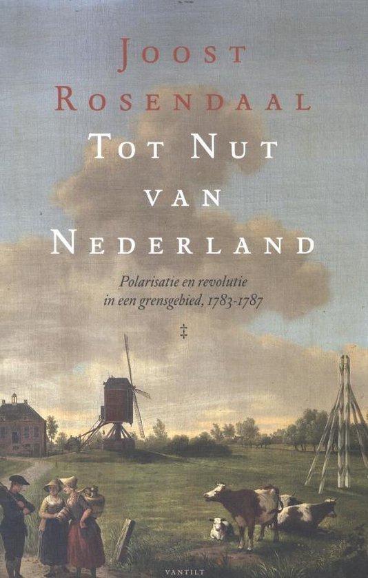 Tot nut van Nederland - J. Rosendaal  