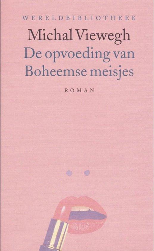 Opvoeding Van Boheemse Meisjes - Michal Viewegh | Fthsonline.com