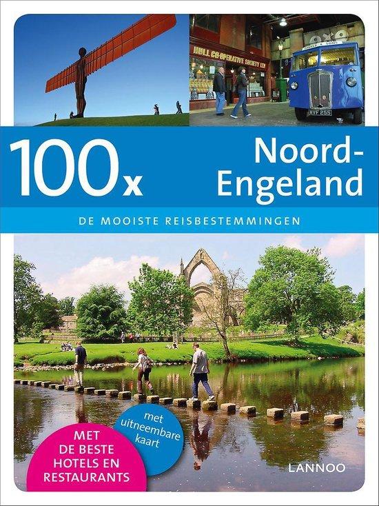 Cover van het boek '100 X Noord-Engeland' van D. Musschoot