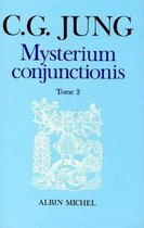 Mysterium Conjunctionis - Tome 2