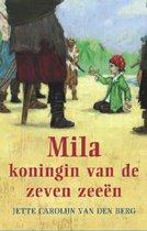 Mila, Koningin Van De Zeven Zeeën