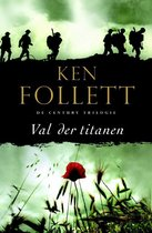 Boek cover The Century Trilogie  1 - Val der titanen van Ken Follett