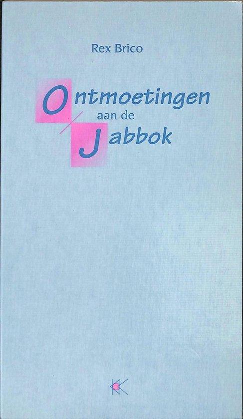 Ontmoetingen aan de Jabbok - Rex Brico |