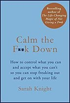 Boek cover Calm the F**k Down van Sarah Knight (Hardcover)
