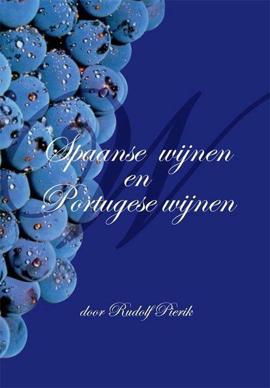Spaanse wijnen en Portugese wijnen - Rudolf Pierik |