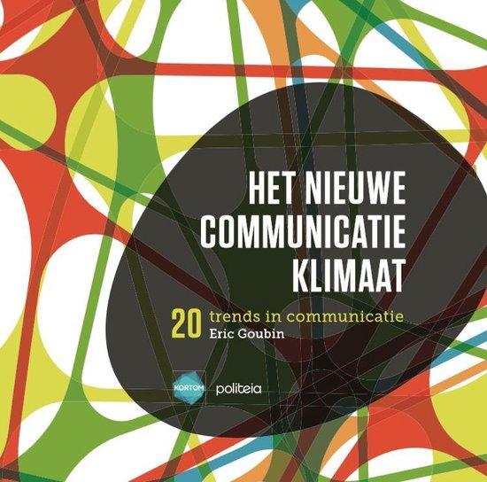 Het nieuwe communicatieklimaat - Eric Goubin |