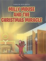 Milly Mouse and the Christmas Miracle