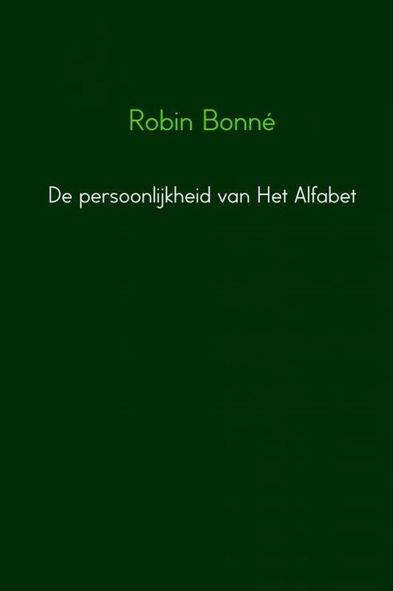 De persoonlijkheid van Het Alfabet - Robin Bonné |