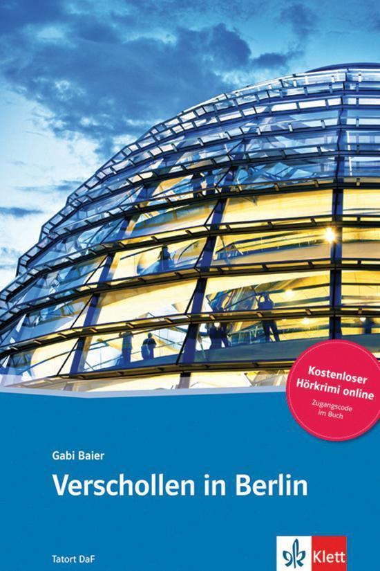 Tatort DaF - Verschollen in Berlin (A2) Buch + Access Online Hörtext