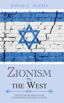 Zionism Vs. the West