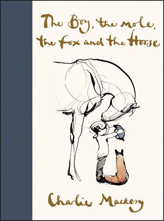 Boek cover The Boy, the Mole, the Fox and the Horse van Charlie Mackesy (Hardcover)